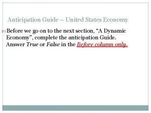Anticipation Guide United States Economy Before we go