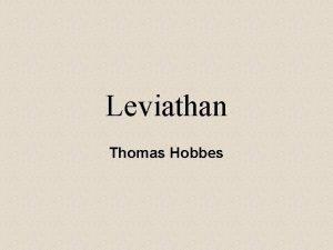 Leviathan Thomas Hobbes Thomas Hobbes 1588 1769 Son