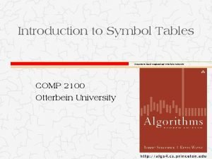Introduction to Symbol Tables Computer Science Engineering Otterbein