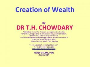 Creation of Wealth By DR T H CHOWDARY