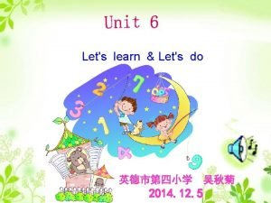 Lets learn Lets do 2014 12 5 1