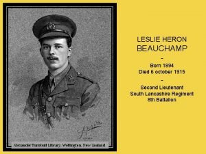 LESLIE HERON BEAUCHAMP Born 1894 Died 6 october