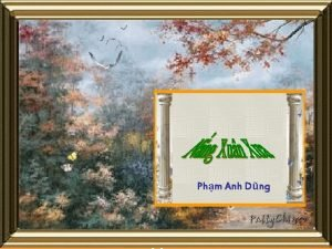 Phm Anh Dng Anh nh ngy xa bn