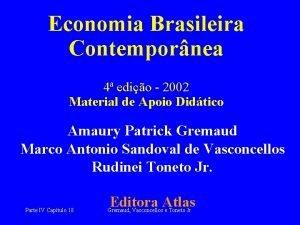 Economia Brasileira Contempornea 4 edio 2002 Material de