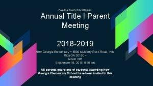 Paulding County School District Annual Title I Parent