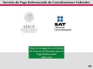 Servicio de Pago Referenciado de Contribuciones Federales Gua