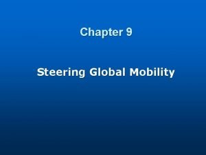 Chapter 9 Steering Global Mobility Global Mobility at