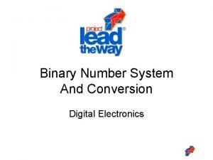 Binary Number System And Conversion Digital Electronics Bridging