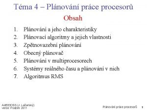 Tma 4 Plnovn prce procesor Obsah 1 2