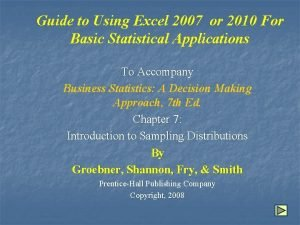 Guide to Using Excel 2007 or 2010 For