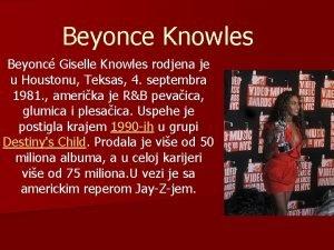 Beyonce Knowles Beyonc Giselle Knowles rodjena je u