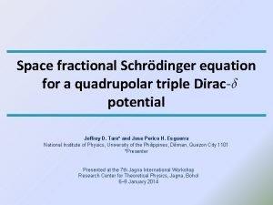 Space fractional Schrdinger equation for a quadrupolar triple