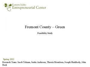 Fremont County Green Feasibility Study Spring 2012 Research