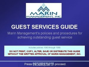 GUEST SERVICES GUIDE Marin Managements policies and procedures