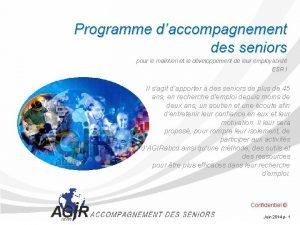Programme daccompagnement des seniors pour le maintien et