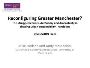 Reconfiguring Greater Manchester The Struggle between Autonomy and