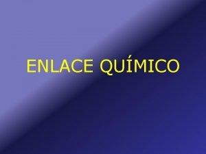 ENLACE QUMICO CURVAS DE ENERGA DE ENLACE tomos