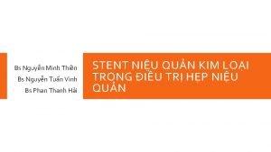 Bs Nguyn Minh Thin Bs Nguyn Tun Vinh