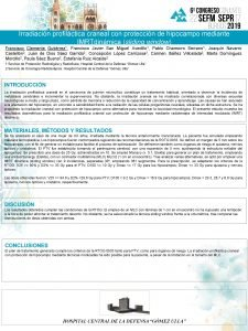 Irradiacin profilctica craneal con proteccin de hipocampo mediante