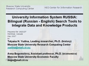 Moscow State University Research Computing Center NCO Center