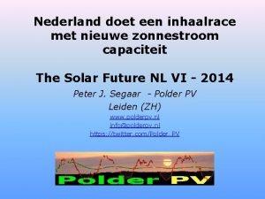Nederland doet een inhaalrace met nieuwe zonnestroom capaciteit