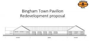 Bingham Town Pavilion Redevelopment proposal Bingham Town Pavilion