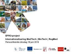 EFROproject Internationalisering Med Tech Bio Tech Reg Med