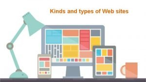 Kinds and types of Web sites Kinds and