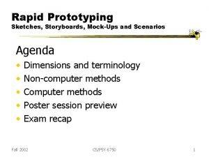 Rapid Prototyping Sketches Storyboards MockUps and Scenarios Agenda