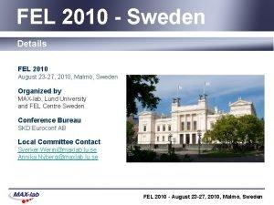 FEL 2010 Sweden Details FEL 2010 August 23