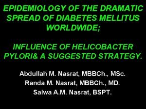 EPIDEMIOLOGY OF THE DRAMATIC SPREAD OF DIABETES MELLITUS