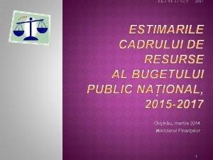 Chiinu martie 2014 Ministerul Finanelor 1 49489 8