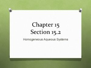 Chapter 15 Section 15 2 Homogeneous Aqueous Systems