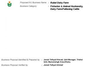 Proposed NU Business Name Rubel Dairy Farm Business