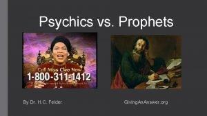 Psychics vs Prophets By Dr H C Felder