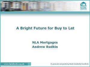 A Bright Future for Buy to Let NLA