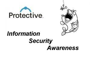Information Security Awareness Protectives Awareness Program New employee