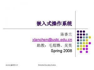 xlanchenustc edu cn Spring 2008 xlanchen2008 3 21