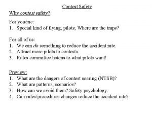 Contest Safety Why contest safety For youme 1