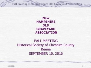 Fall meeting New Hampshire Old Graveyard Association New