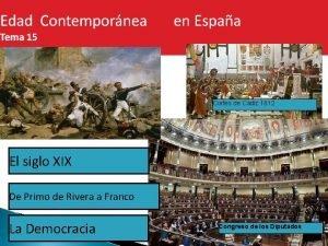 Cortes de Cdiz 1812 El siglo XIX De