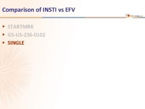 Comparison of INSTI vs EFV STARTMRK GSUS236 0102