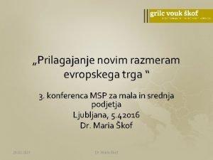 Prilagajanje novim razmeram evropskega trga 3 konferenca MSP