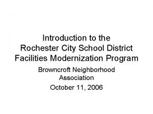 Introduction to the Rochester City School District Facilities