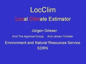 Loc Clim Local Climate Estimator Jrgen Grieser And