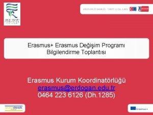 Erasmus Erasmus Deiim Program Bilgilendirme Toplants Erasmus Kurum