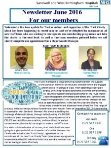 Newsletter June 2016 For our members Welcome to
