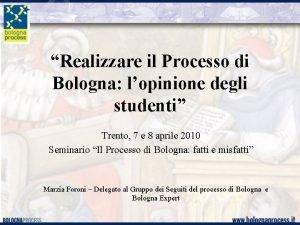 Realizzare il Processo di Bologna lopinione degli studenti