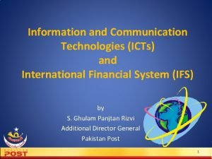Information and Communication Technologies ICTs and International Financial