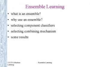 Ensemble Learning what is an ensemble why use